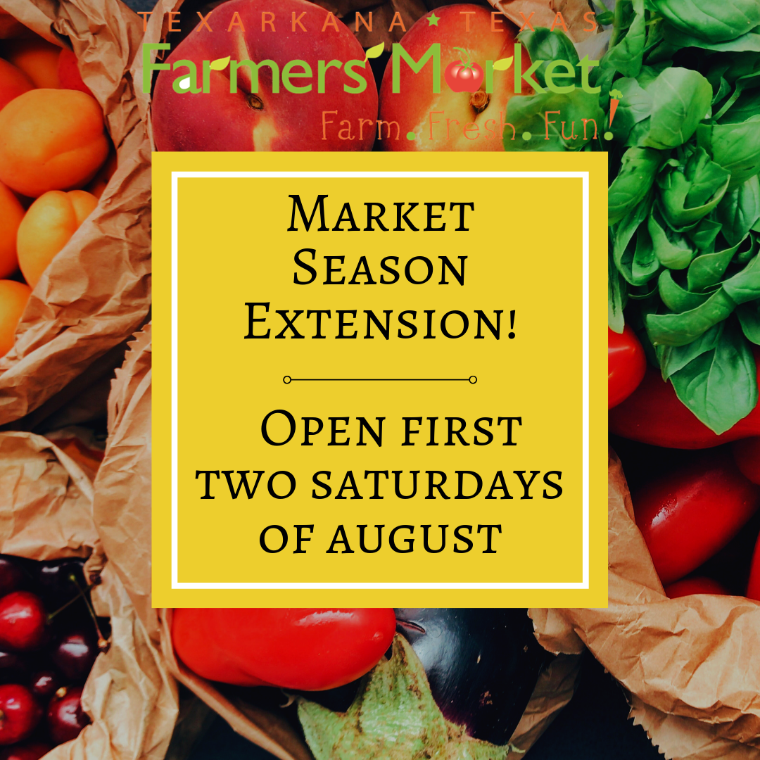 We are Extending the Farmers Market Season